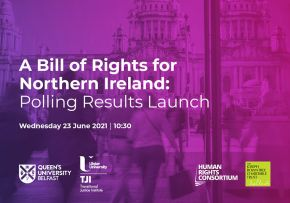 A Bill of Rights for Northern Ireland: Polling Results Launch by Human Rights Consortium