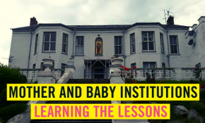 Mother and Baby Institutions in Northern Ireland