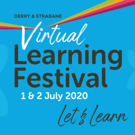 Ulster University academics and students feature in the first ever Virtual Learning Festival