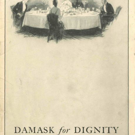 Booklet written by Ethel R.Peyser - Telling the History of linen and sharing illustrations of typical settings and care of Damask